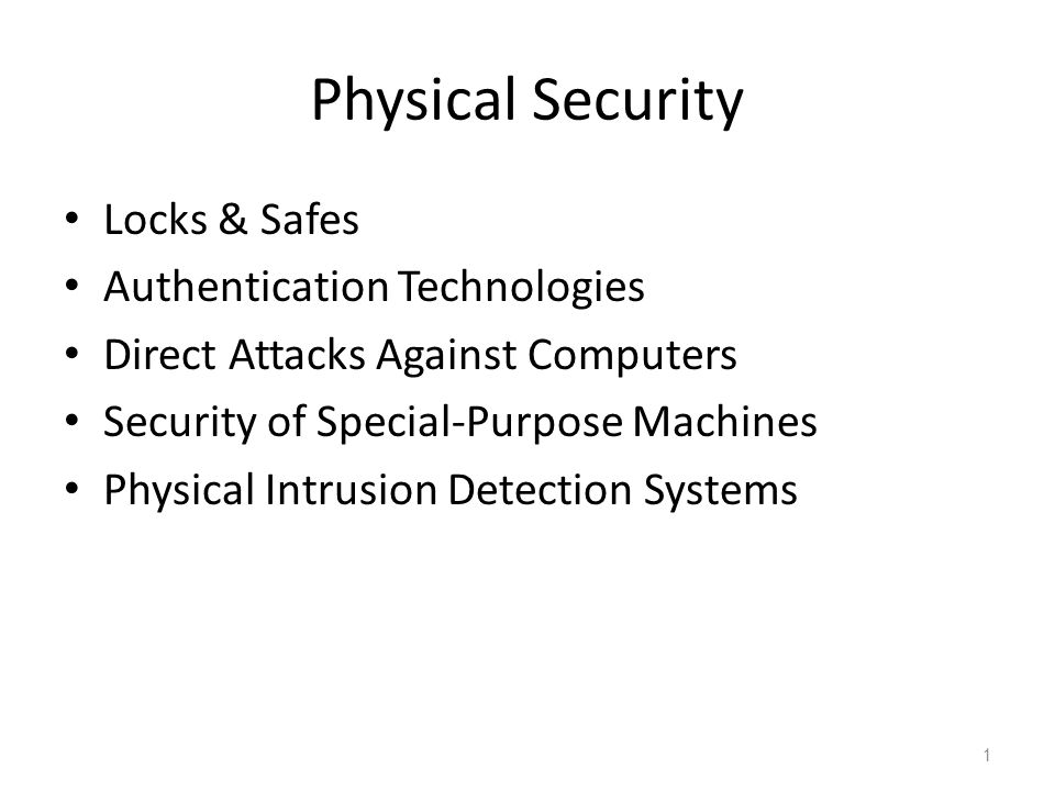 Physical Security Locks & Safes Authentication Technologies