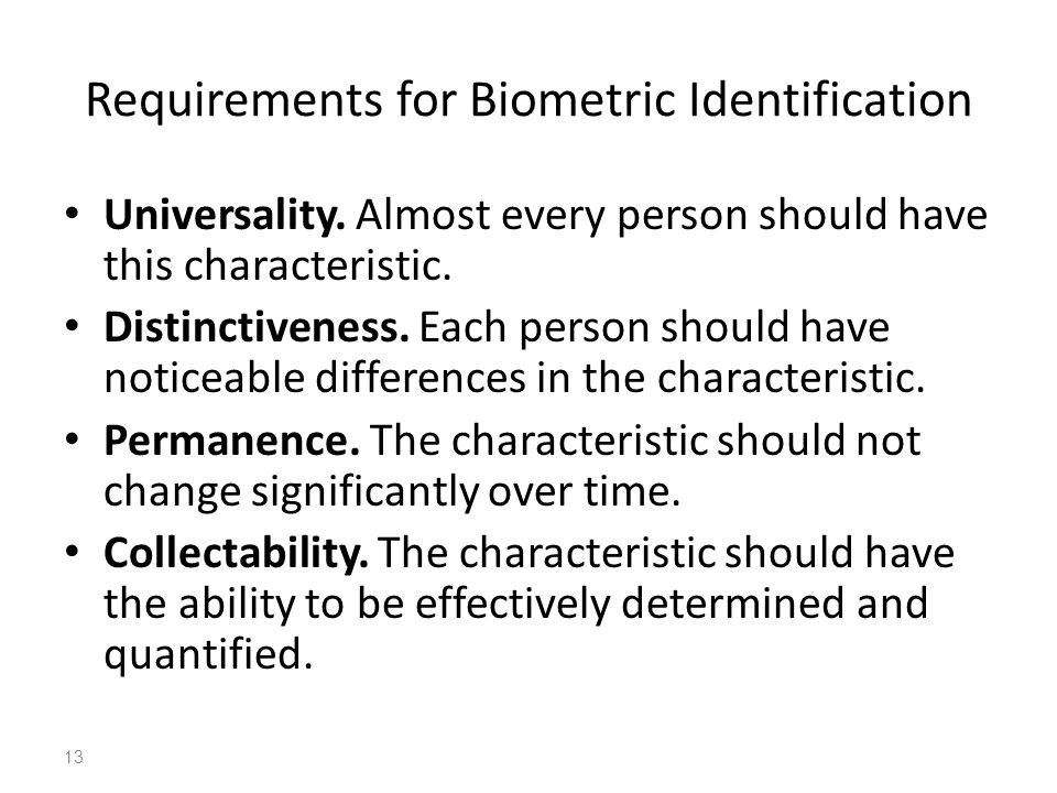 Requirements for Biometric Identification