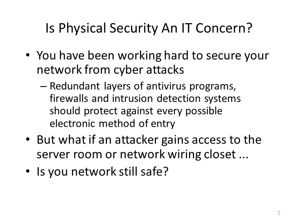 Is Physical Security An IT Concern