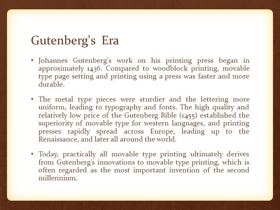 Gutenberg s Era