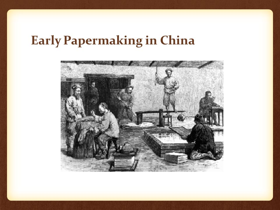 Early Papermaking in China