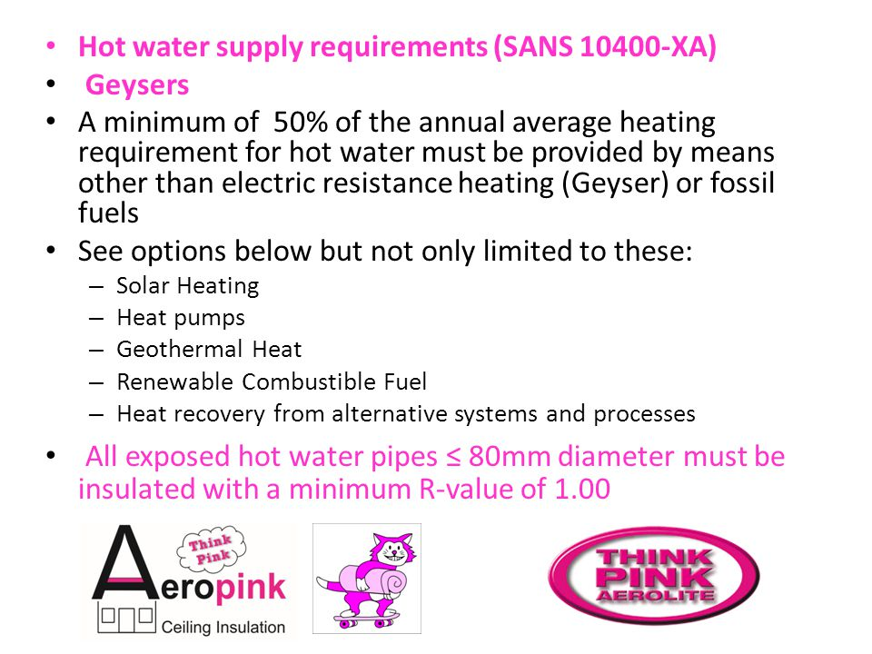 Hot water supply requirements (SANS 10400-XA) Geysers