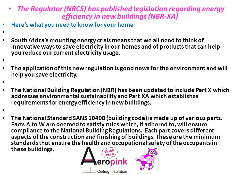 The Regulator (NRCS) has published legislation regarding energy efficiency in new buildings (NBR-XA)