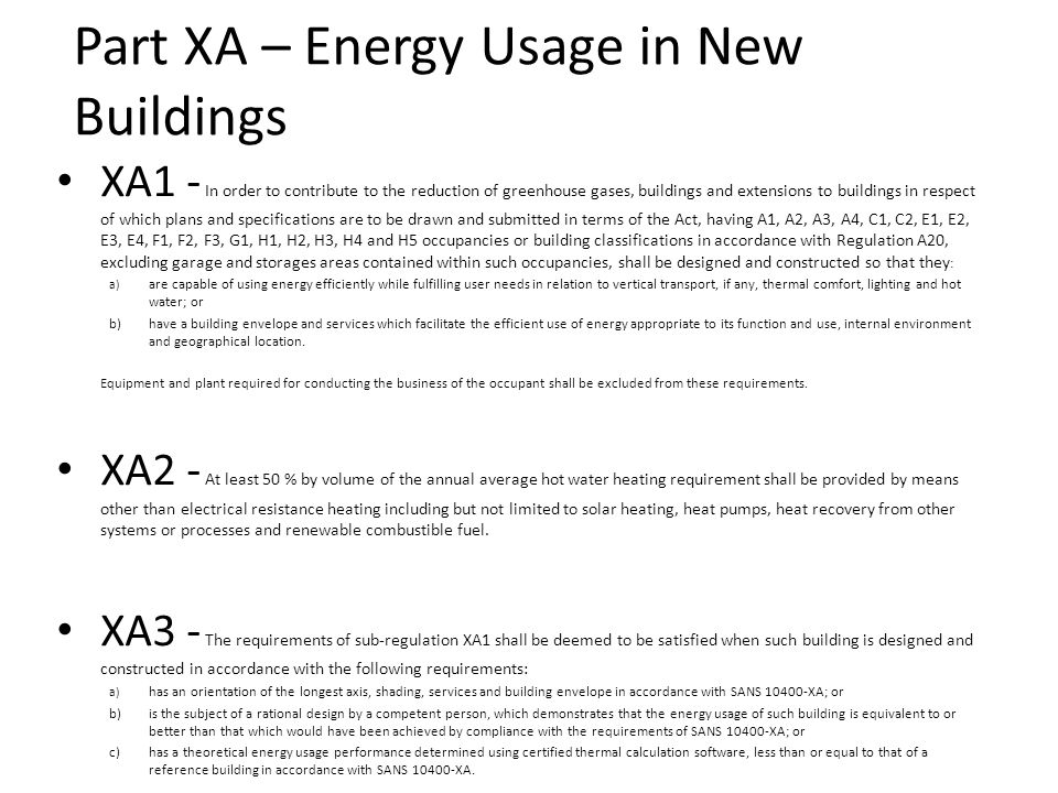 Part XA – Energy Usage in New Buildings