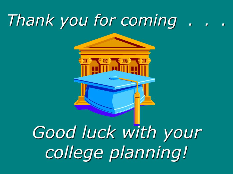 Good luck with your college planning!