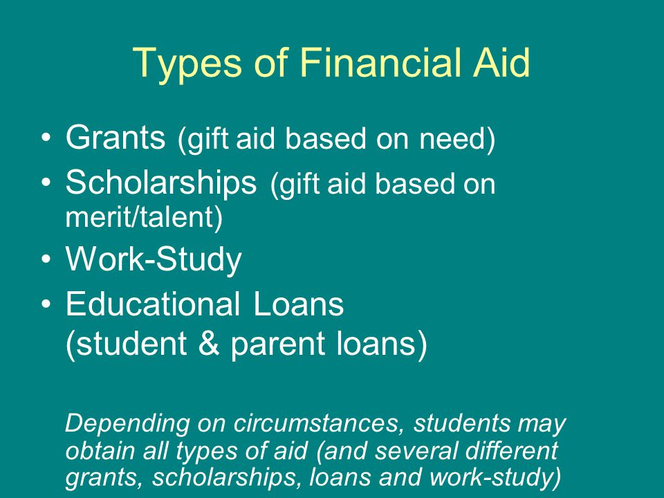 Types of Financial Aid Grants (gift aid based on need)