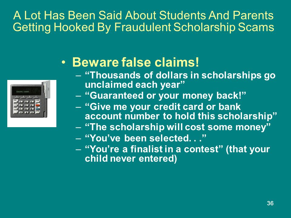 A Lot Has Been Said About Students And Parents Getting Hooked By Fraudulent Scholarship Scams
