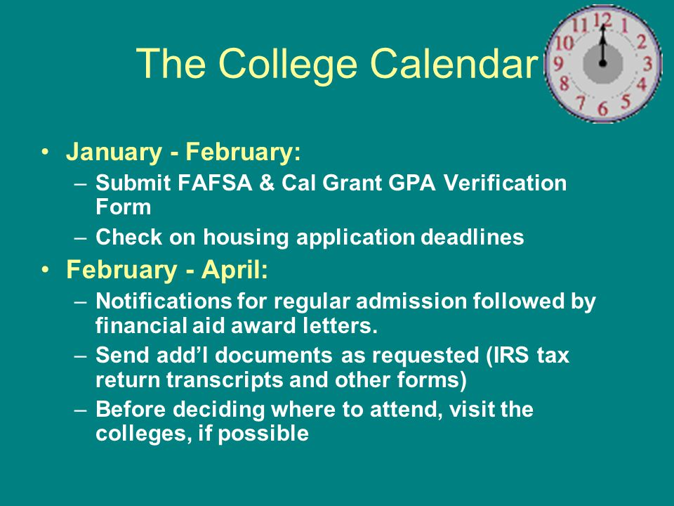 The College Calendar February - April: January - February: