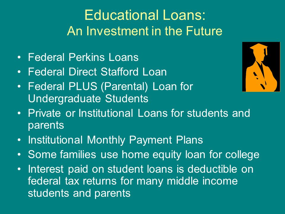 Educational Loans: An Investment in the Future