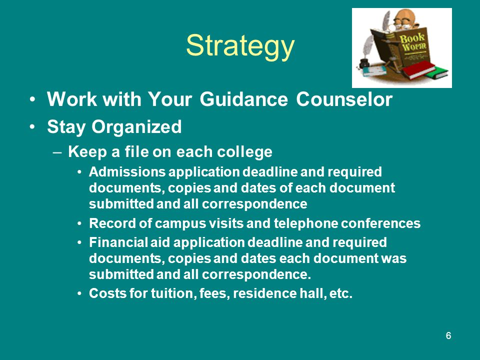 Strategy Work with Your Guidance Counselor Stay Organized