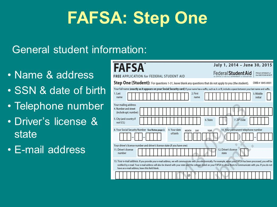 FAFSA: Step One General student information: Name & address