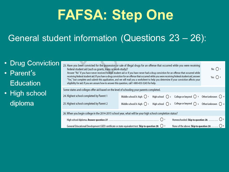 FAFSA: Step One General student information (Questions 23 – 26):