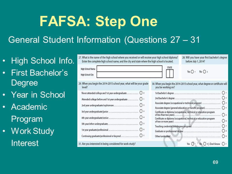 FAFSA: Step One General Student Information (Questions 27 – 31