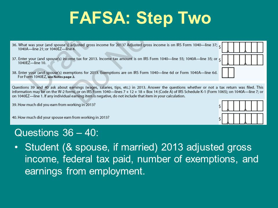 FAFSA: Step Two Questions 36 – 40: