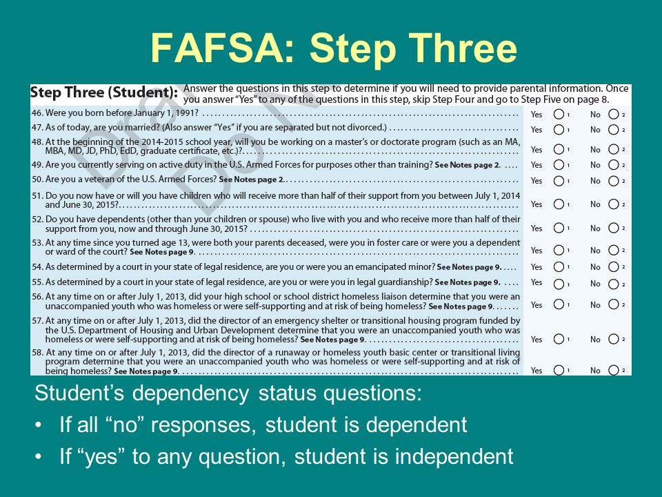 FAFSA: Step Three Student's dependency status questions: