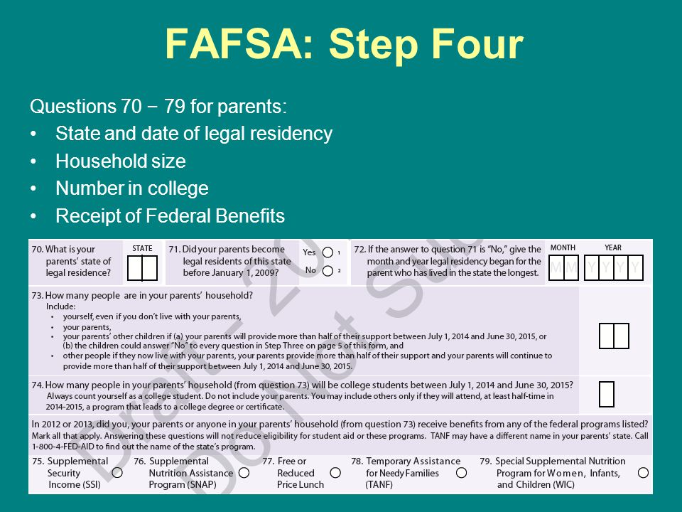 FAFSA: Step Four Questions 70 – 79 for parents: