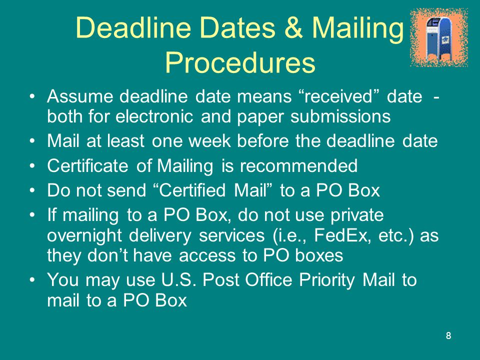 Deadline Dates & Mailing Procedures