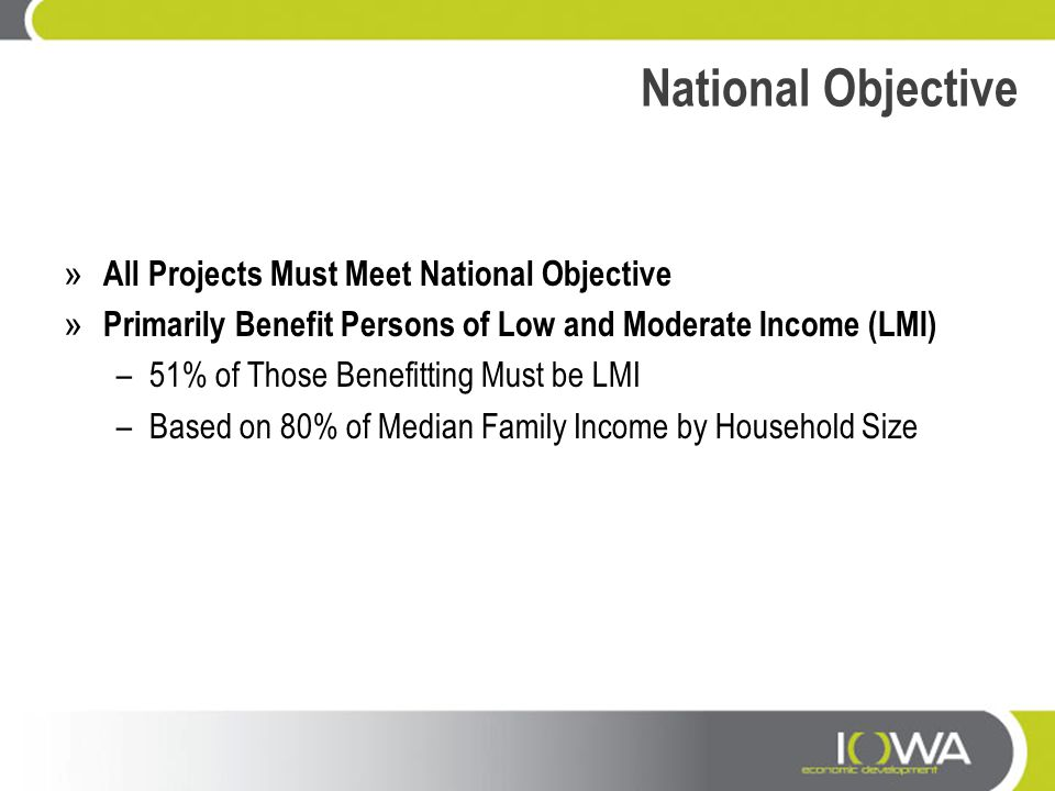 National Objective All Projects Must Meet National Objective