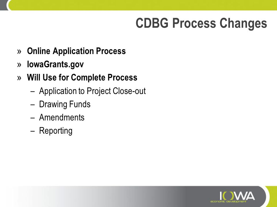 CDBG Process Changes Online Application Process IowaGrants.gov