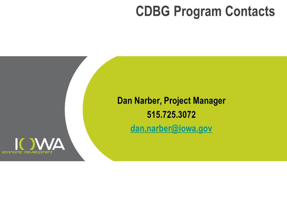 Dan Narber, Project Manager 515.725.3072 dan.narber@iowa.gov