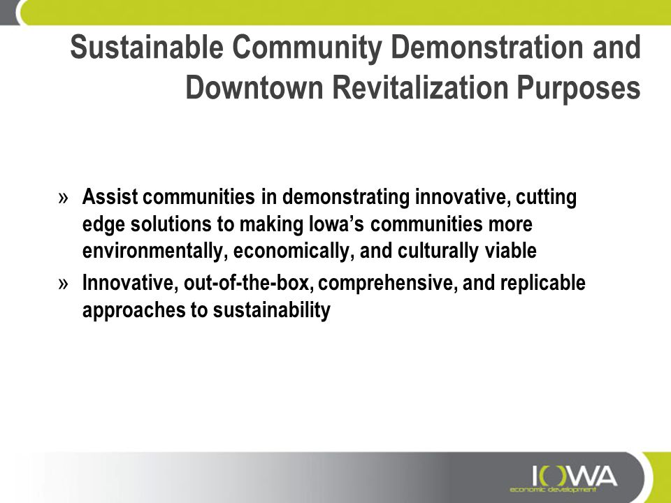 Sustainable Community Demonstration and Downtown Revitalization Purposes