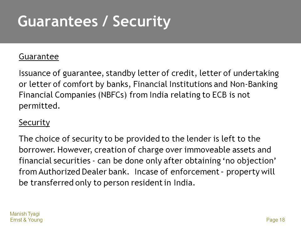 Guarantees / Security Pledge of shares by promoters, domestic associate companies of the borrower.