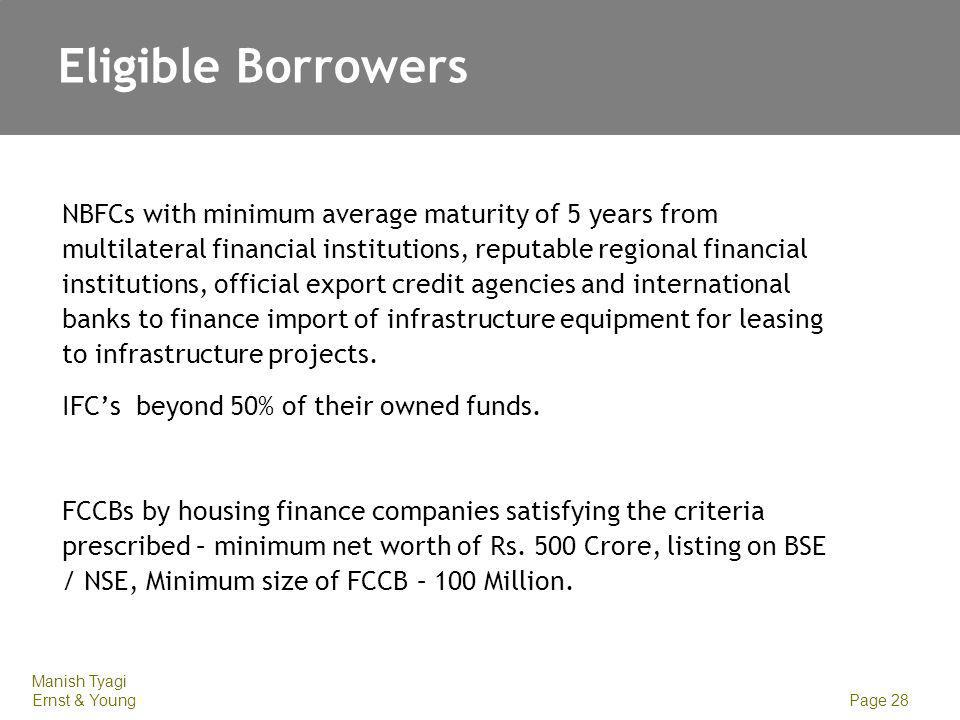 Eligible Borrowers SPV – set up to finance infrastructure companies / projects exclusively.