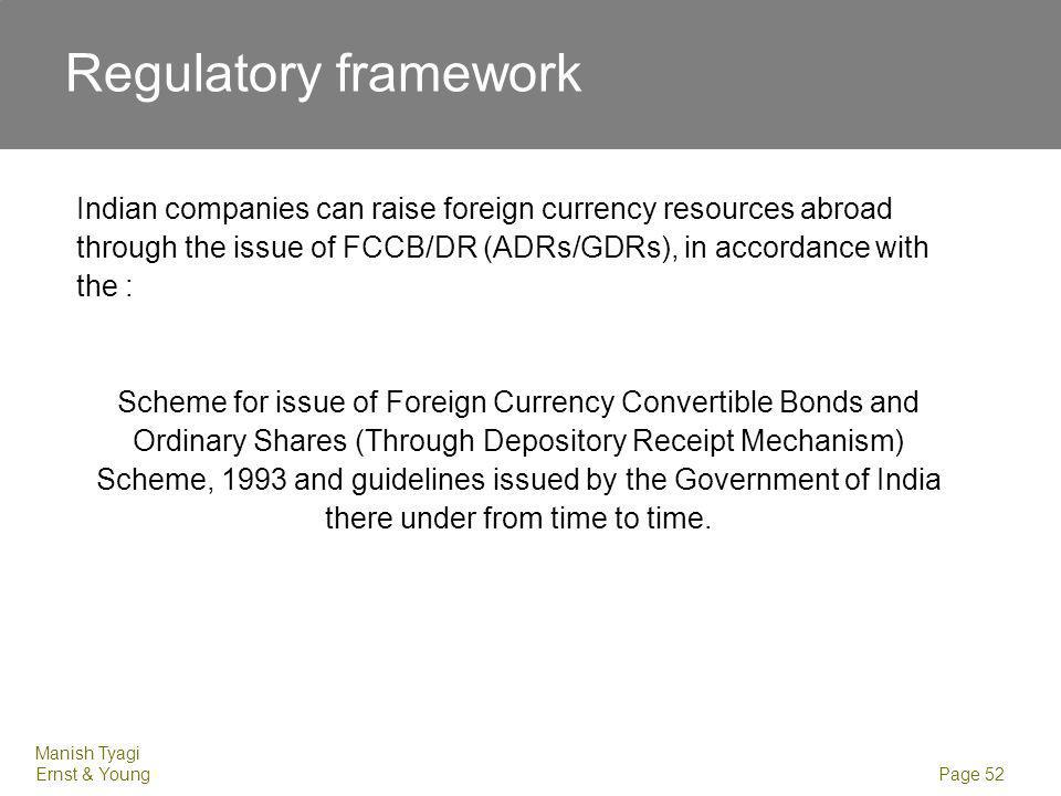 ADR / GDR A company can issue ADRs / GDRs if it is eligible to issue shares to persons resident outside India under the FDI Policy.