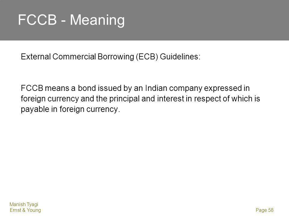 FCCB - Meaning Issue of Foreign Currency Convertible Bonds and Ordinary Shares. (Through Depository Receipt Mechanism) Scheme, 1993: