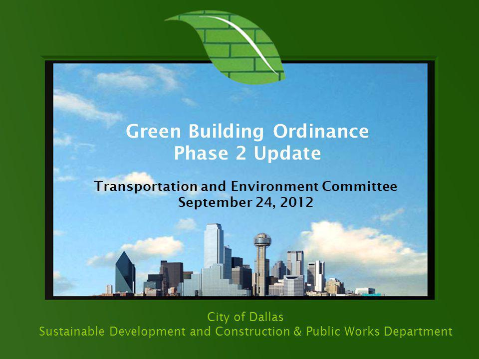 Green Building Ordinance Transportation and Environment Committee