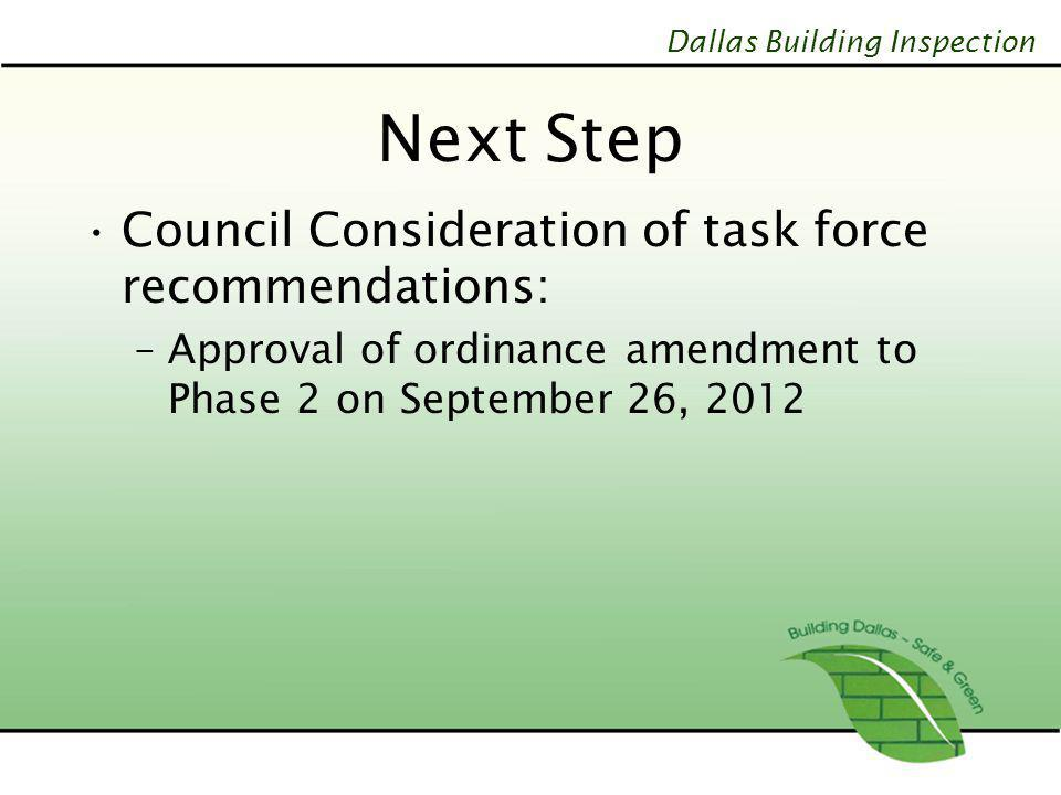 Next Step Council Consideration of task force recommendations: