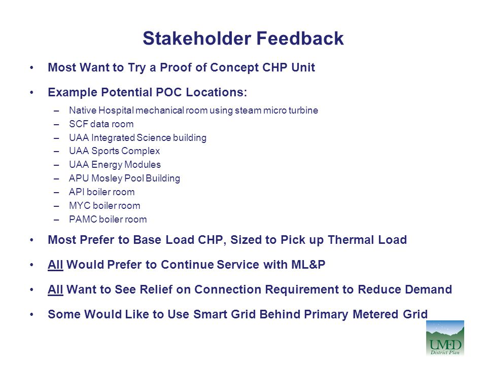 Stakeholder Feedback Most Want to Try a Proof of Concept CHP Unit