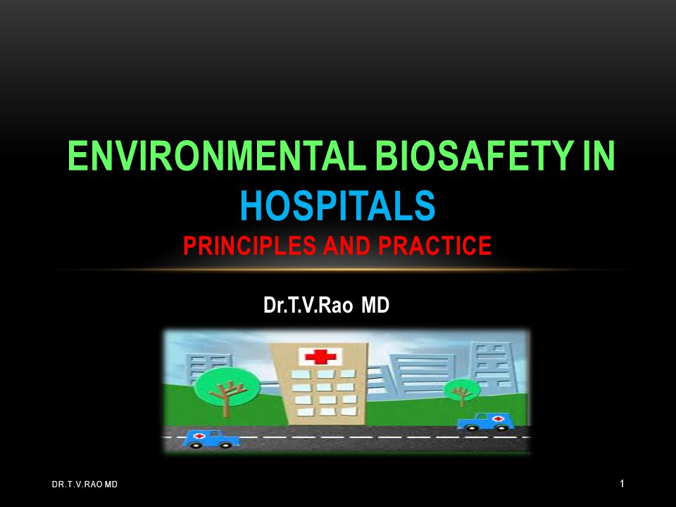 environmental biosafety in hospitals principles and Practice