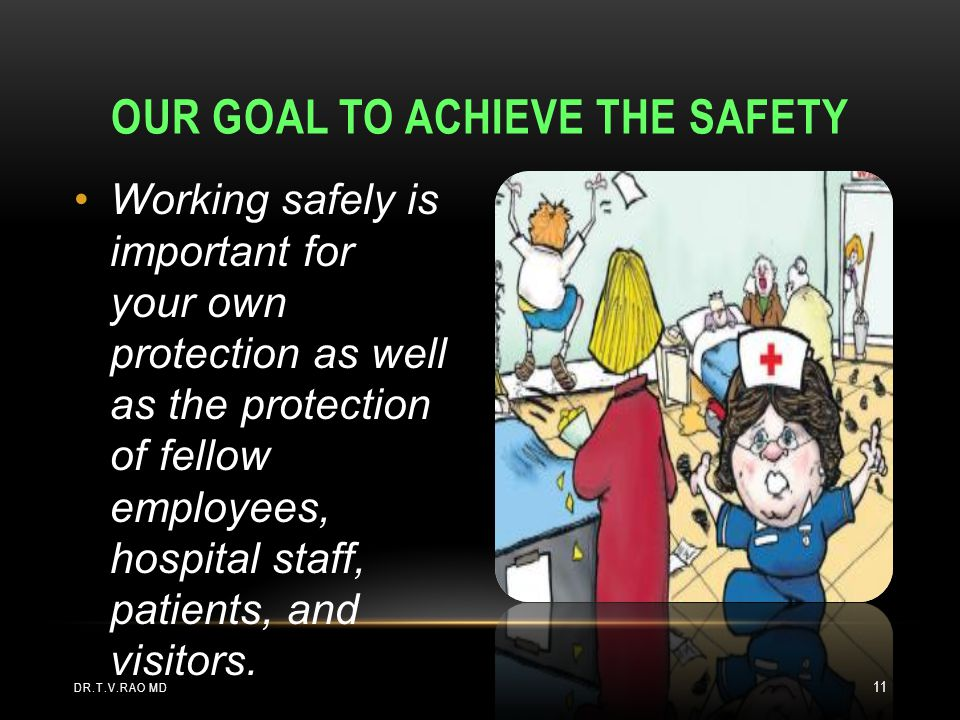 Our goal to achieve the safety