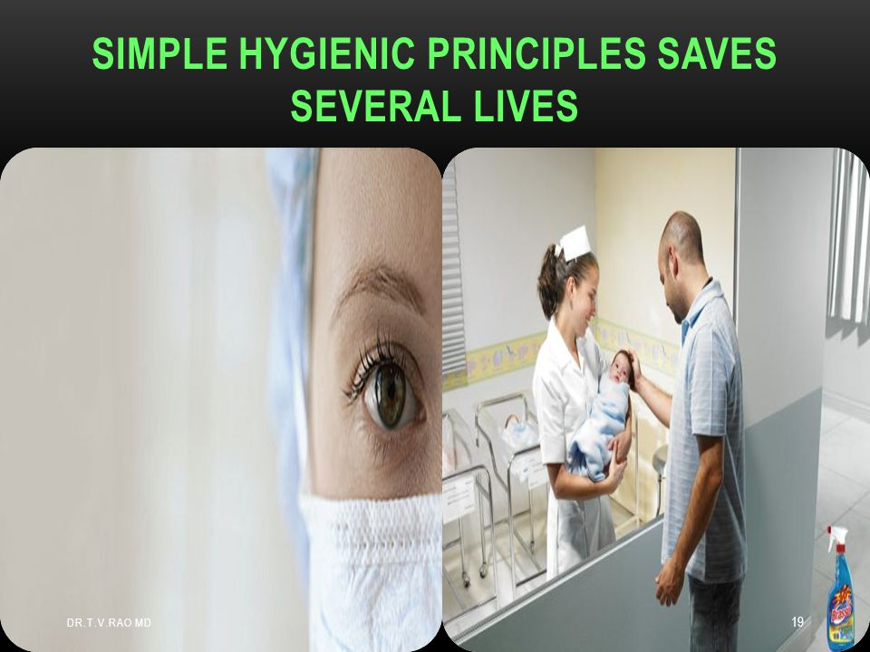 Simple hygienic principles saves several lives