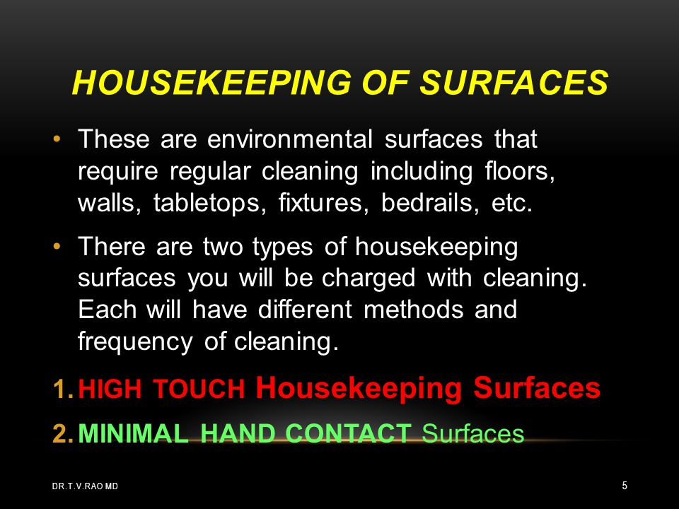 Housekeeping of Surfaces