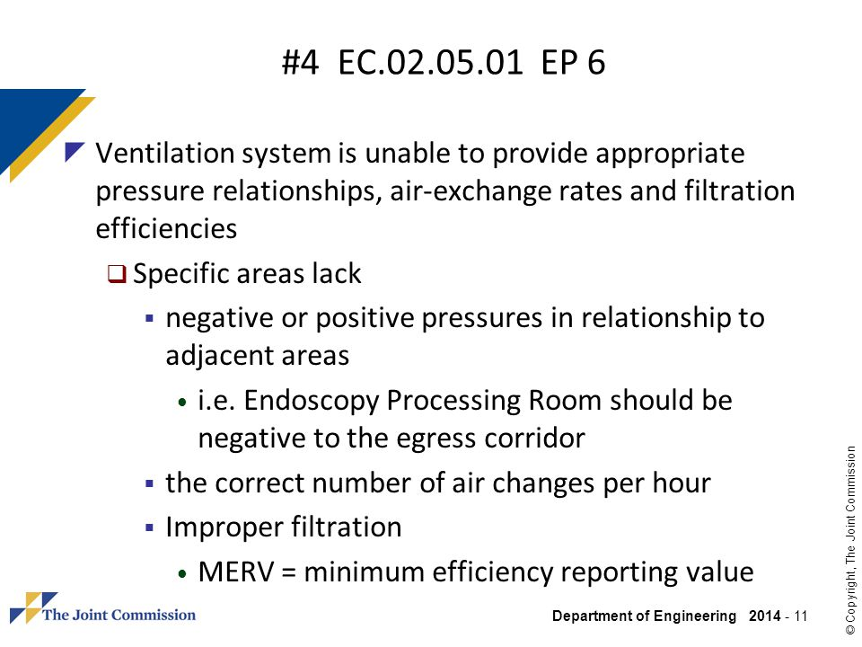 #4 EC.02.05.01 EP 6 Ventilation system is unable to provide appropriate pressure relationships, air-exchange rates and filtration efficiencies.