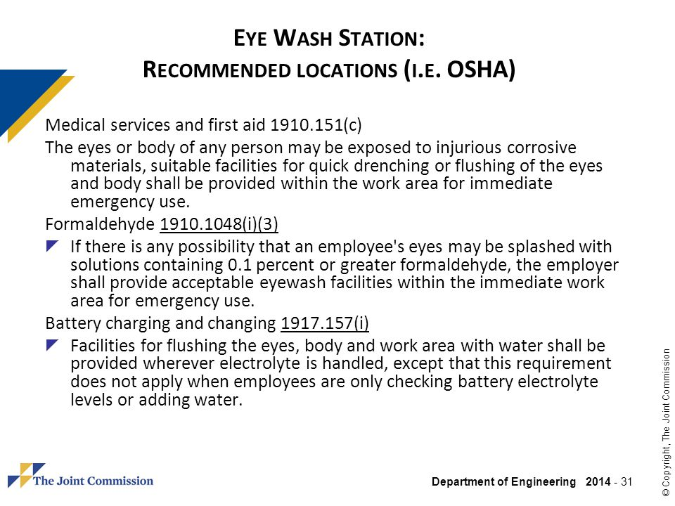 Eye Wash Station: Recommended locations (i.e. OSHA)