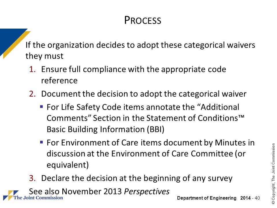Process If the organization decides to adopt these categorical waivers they must. Ensure full compliance with the appropriate code reference.