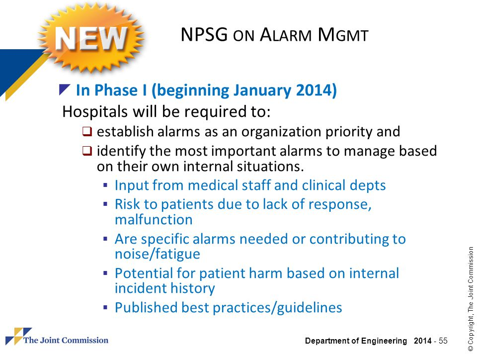NPSG on Alarm Mgmt In Phase I (beginning January 2014)