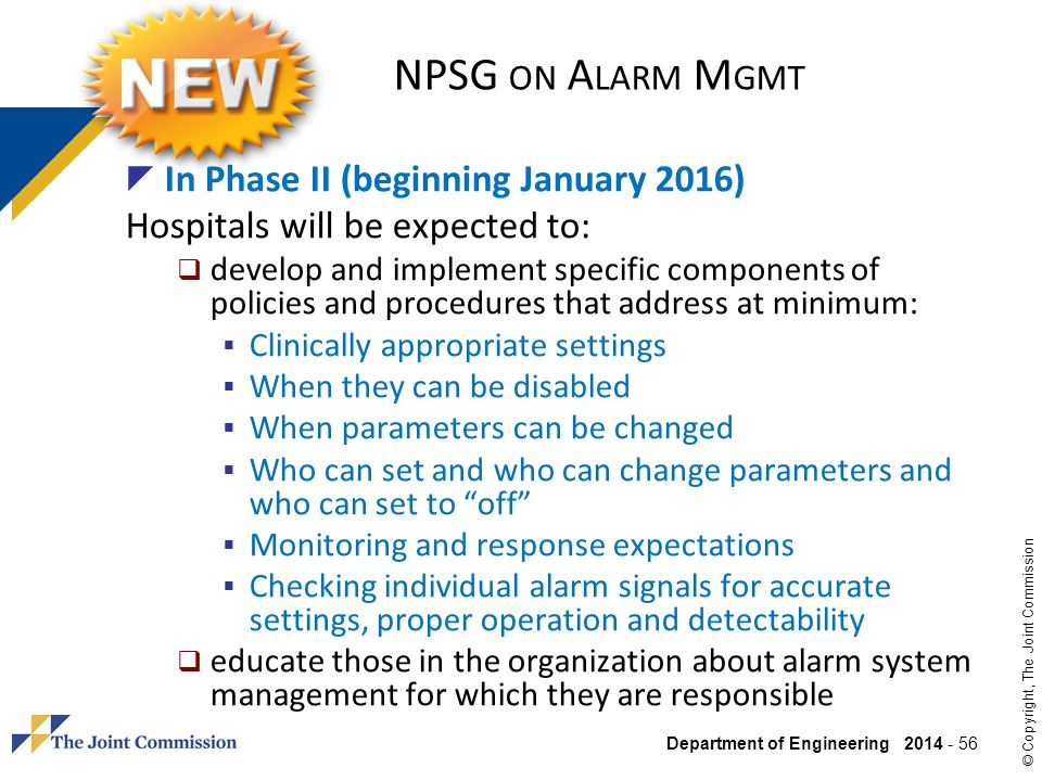 NPSG on Alarm Mgmt In Phase II (beginning January 2016)