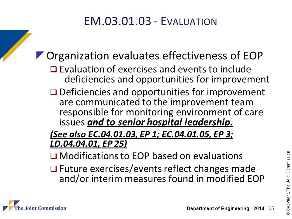 EM Evaluation Organization evaluates effectiveness of EOP