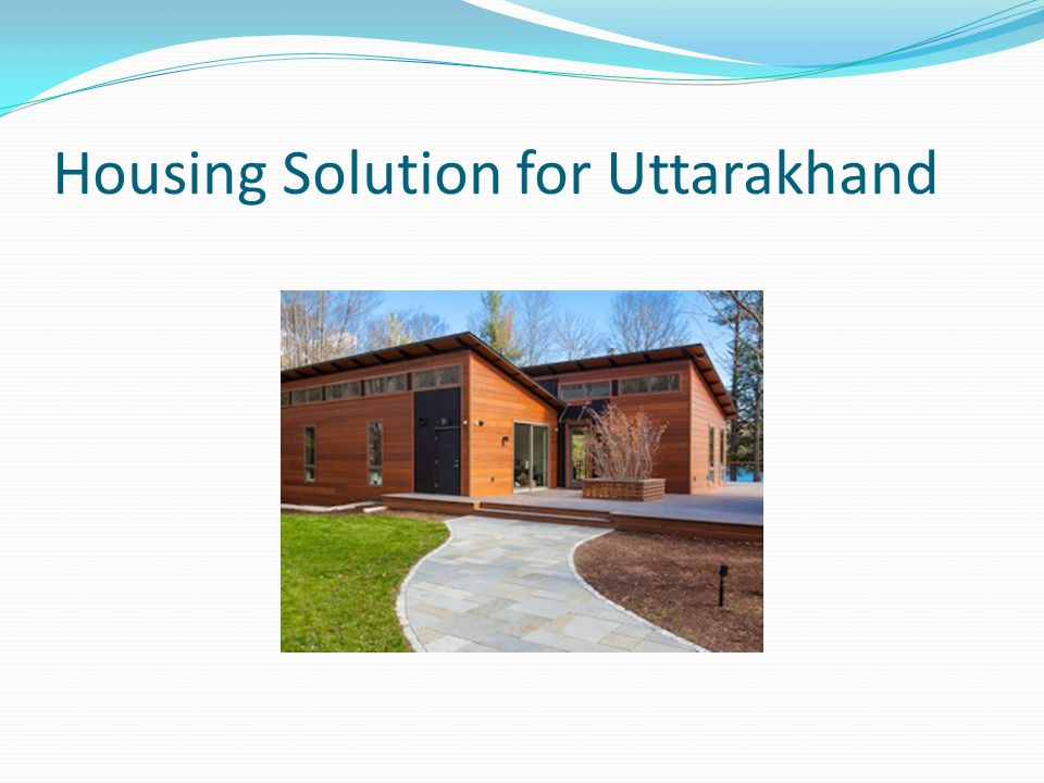 Housing Solution for Uttarakhand