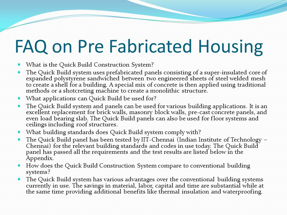 FAQ on Pre Fabricated Housing