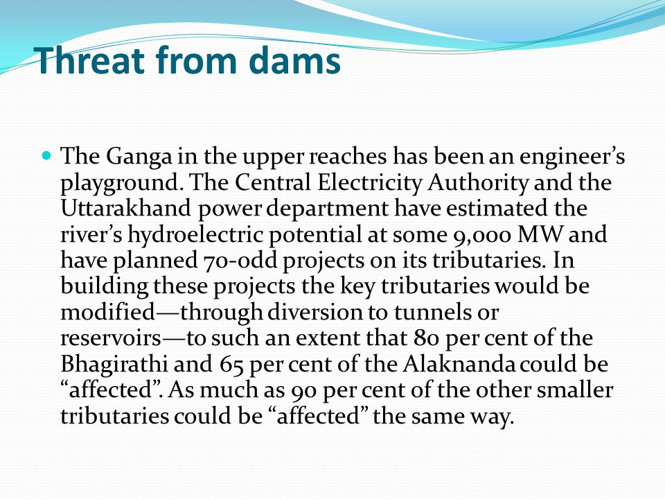 Threat from dams