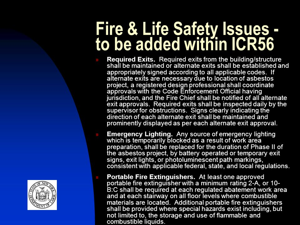 Fire & Life Safety Issues - to be added within ICR56