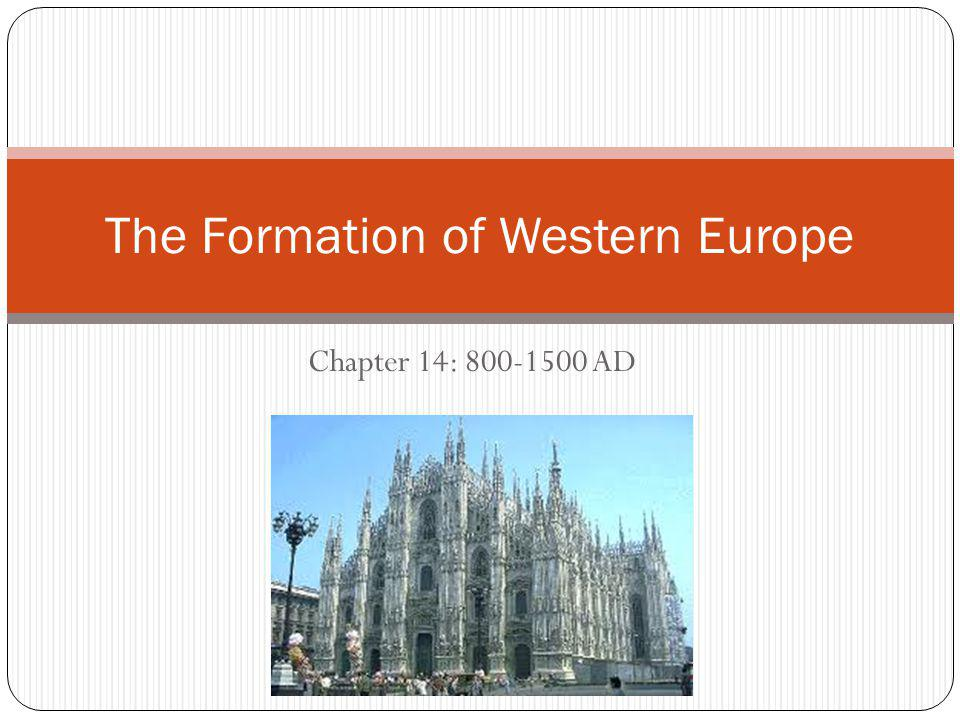 The Formation of Western Europe