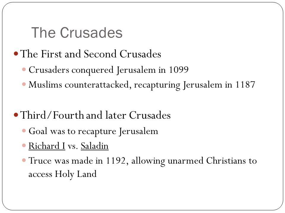 The Crusades The First and Second Crusades