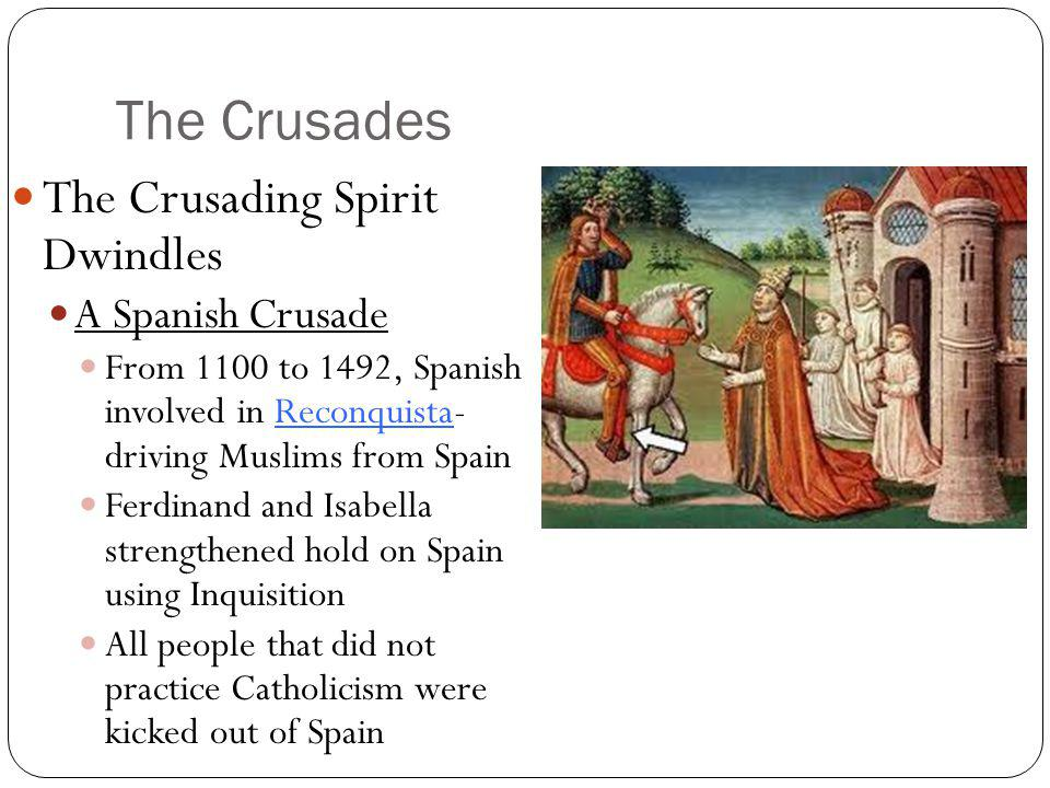 The Crusades The Crusading Spirit Dwindles A Spanish Crusade