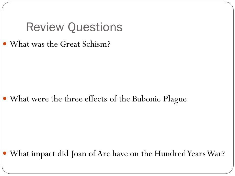 Review Questions What was the Great Schism